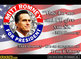 Vote For Me Meme - vote for me and i ll give you 5 romney rage meme therapy
