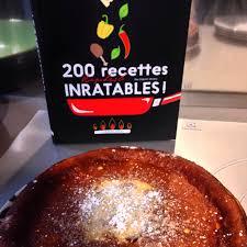 plats rapides à cuisiner j ai appris 200 recettes rapides et inratables à l atelier culinaire