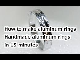 make metal rings images How to make aluminum rings making aluminum rings in 15 minutes jpg