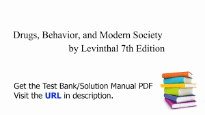 practice test bank for drugs behavior and modern society by