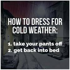 Funny Cold Memes - funny cold weather memes 28 images funny cold memes image memes