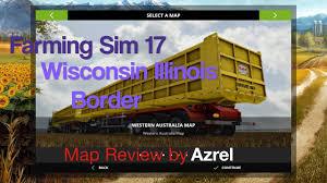 Wisconsin Illinois Map by Farming Simulator 17 Wisconsin Illinois Border Map Walkthrough