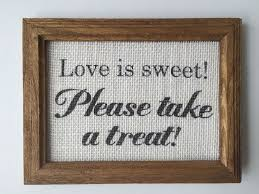 Country Wedding Sayings 31 Best Wedding Signs Sayings Images On Pinterest Wedding Signs