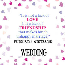 wedding quotes nietzsche 22 best quotes about and marriage images on