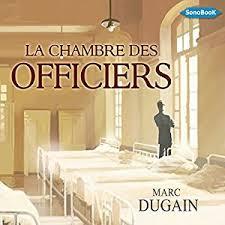 chambre des la chambre des officiers audio amazon co uk marc dugain