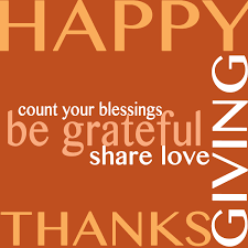 happy thanksgiving count your blessing be grateful and