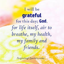 be grateful for this day aspiring quotes