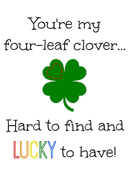 you u0027re my four leaf clover hard to find and lucky to have