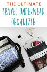 How to pack underwear for a trip a travel organizer