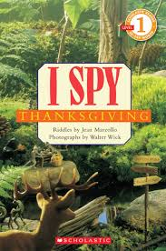 thanksgiving photographs i spy thanksgiving by jean marzollo scholastic