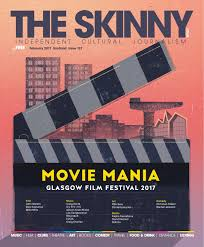 the skinny scotland february 2017 by the skinny issuu
