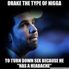 Drake The Type Of Meme - 18 best drake images on pinterest ha ha funny stuff and funny things