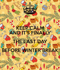 keep calm and it s finally the last day before winter