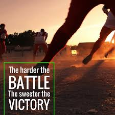 inspirational quote victory the harder the struggle the greater the victory staminade