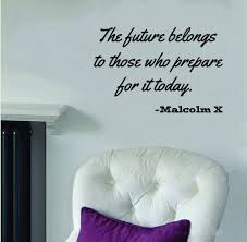 Bedroom Wall Stickers Sayings Amazon Com Malcolm X Quote The Future Belongs To Wall Decal