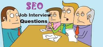 what questions do you get asked in a job interview how to prepare for a seo job interview job interviews quora