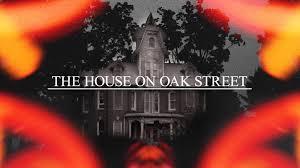 the house on oak street short film by kyle misak u2014 kickstarter