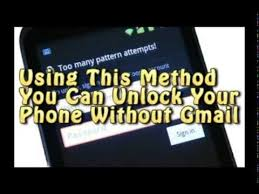 how to unlock android phone without gmail how to unlock android phone after many pattern attempts