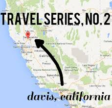 California Travel Times images Travel series no 2 ashley 39 s guide to davis california tales png