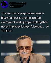 Black Guy With Glasses Meme - stan lee the of creater black panther is told to check his