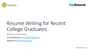 resume for college graduates resume writing for recent college graduates 1 638 jpg cb u003d1463705949