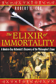 the elixir of immortality a modern day alchemist u0027s discovery of