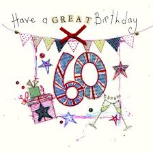 60 Birthday Cards 60 Have A Great Birthday 60th Birthday Card 2 80 A Great