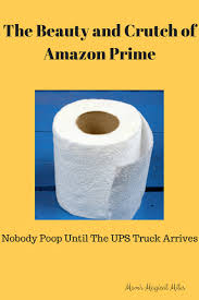 the beauty and crutch of amazon prime nobody until the ups