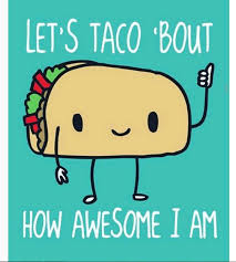 Taco Memes - 16 taco memes that will make you glad it s taco tuesday tasty