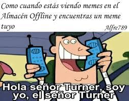 Memes Hola - top memes de hola se祓or turner en espa祓ol memedroid