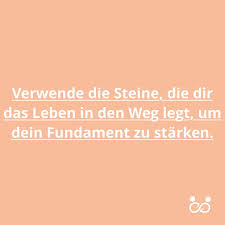 sprüche steine 60 best zitate images on quotes live and free photos