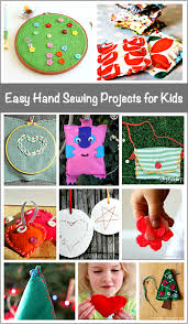 easy hand sewing projects for kids hand sewing projects sewing