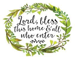 blessing for the home lord bless this home and all who enter christian home decor