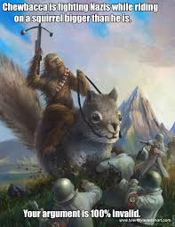 Chewbacca Memes - chewbacca is riding on a giant squirrel while fighting nazis your
