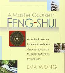 Fung Shwai by A Master Course In Feng Shui An In Depth Program For Learning To