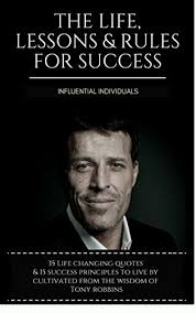 amazon com the life changing tony robbins the life lessons u0026 rules for success 35 life