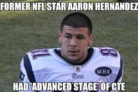Aaron Hernandez Memes - aaron hernandez had advanced cte memenews