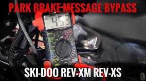 ski doo rev xm xs park brake message modification youtube