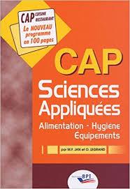 sciences appliqu s cap cuisine amazon fr sciences appliquées cap alimentation hygiène