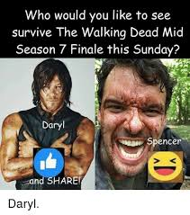 Walking Dead Daryl Meme - who would you like to see survive the walking dead mid season 7