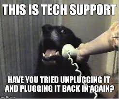 Tech Meme - this is tech support imgflip