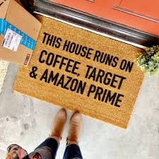 Doormats Target This House Runs On Coffee Target And Amazon Prime