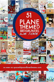 themed pictures 51 best airplane party ideas spaceships and laser beams