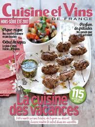 cuisine et vins de abonnement abonnement magazine cuisine et vins de hors série relay com