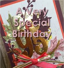 a very special 95th birthday card creating with kristina