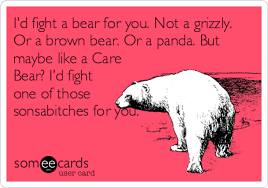 Care Bear Meme - i d fight a bear for you not a grizzly or a brown bear or a panda