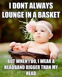 But When I Do Meme - 27 most funniest baby girl meme pictures of all the time