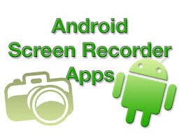 record android screen how to record your android screen activity