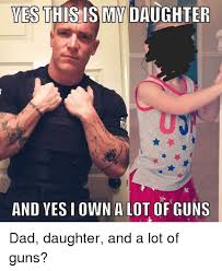 Dad Yelling At Daughter Meme - 25 best memes about dad daughter dad daughter memes
