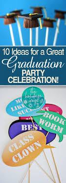 unique graduation party ideas 10 ideas for a great graduation party celebration